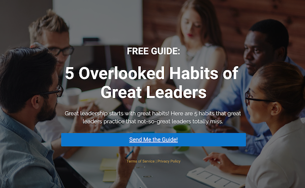 5 Overlooked Habits of Great Leaders
